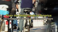 Streetfilms | Bicycle Anecdotes From Amsterdam