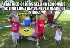 funny drinking meme #vodka lemonade stand Funny Drinking Memes, Vodka Lemonade, Basketball Jersey, Acting, Nfl, Mario, Patches, Kids, Young Children
