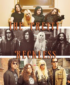 The Pretty Reckless. <3