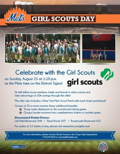 GIRL SCOUTS DAY at Citi Field. Celebrate with the Girl Scouts on Sunday, August 25 at 1:10 p.m. as the Mets take on the Detroit Tigers. Performance by the @Jaline Scouts of Nassau County Chorus