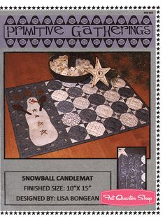 Snowball Candlemat Table Topper Pattern Primitive Gatherings #PRI-368 - Fat Quarter Shop