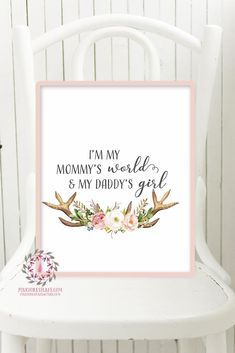 I'm My Mommy's World And My Daddy's Girl Boho Wall Art Print Nursery Deer Antlers Watercolor Baby Room Printable Decor