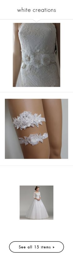 """""""white creations"""" by alessandra-moretti-1 on Polyvore featuring accessories, belts, sash belt, white belt, intimates, lace lingerie, garter lingerie, wedding lingerie, bride lingerie ve lace bridal lingerie"""