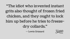 15 Lewis Grizzard quotes we can all (mostly) relate to
