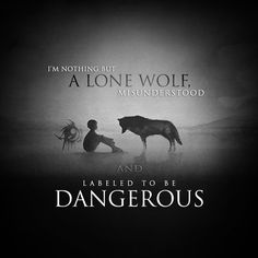 I am nothing but a lonely wolf misunderstood and displayed as dangerous - Trend Lightworker Quotes 2019 True Quotes, Best Quotes, Motivational Quotes, Inspirational Quotes, Qoutes, Loner Quotes, Quotes Quotes, Lone Wolf Quotes, Moon Quotes