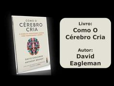Livro: Como O Cérebro Cria - David Eagleman e Anthony Brandt (Descrição do Livro) - YouTube E Commerce, Creem, Cards Against Humanity, David, Youtube, New Books, Creativity, Ecommerce, Youtube Movies