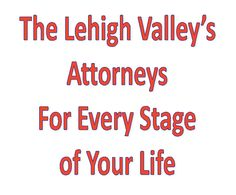 Lehigh Valley Serious Car Accident Lawyers