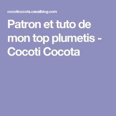 Patron et tuto de mon top plumetis - Cocoti Cocota