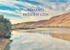 Riyadh's Hidden Gem-the Secret Lake
