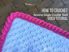 My all-time favorite crochet border? The reverse shells using single crochet, and it is SO MUCH EASIER than it looks! Let me show you how!