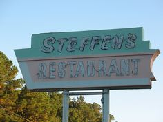 Steffens Restaurant Sign,  Kingsland, GA  by POsrUs, via Flickr    We ate here many, many times over the years...(Pamela)