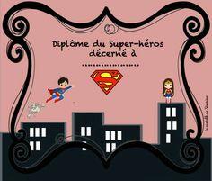 Diplôme de super héros Superhero Classroom Theme, Classroom Themes, Batman Party, Superhero Party, Anniversaire Wonder Woman, Super Hero Activities, Heros Comics, Disney Cars Birthday, Guidance Lessons