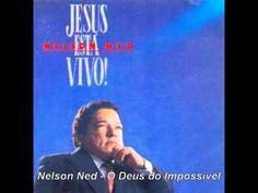 Nelson Ned - O Deus do Impossível