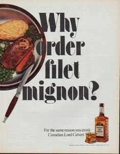 """Description: 1971 LORD CALVERT vintage print advertisement """"Why order filet mignon?""""-- For the same reason you drink Canadian Lord Calvert. Imported Canadian Whisky -- Size: The dimensions of the full-page advertisement are approximately 10.5 inches x 13.25 inches (27cm x 34cm). Condition: This original vintage full-page advertisement is in Very Good Condition unless otherwise noted ()."""