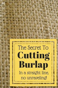 Do you know how to cut burlap the right way? This little trick makes it so much easier to craft with burlap! A true lifesaver for burlap crafts! Burlap Projects, Burlap Crafts, Fabric Crafts, Craft Projects, Sewing Projects, Craft Ideas, Burlap Decorations, Wedding Decorations, Fall Projects