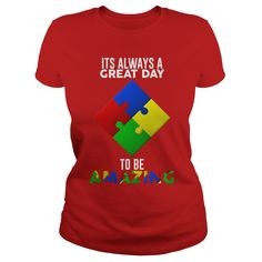 It's a Great Day To Be Amazing Puzzle Autism T-shirt  #gift #ideas #Popular #Everything #Videos #Shop #Animals #pets #Architecture #Art #Cars #motorcycles #Celebrities #DIY #crafts #Design #Education #Entertainment #Food #drink #Gardening #Geek #Hair #beauty #Health #fitness #History #Holidays #events #Home decor #Humor #Illustrations #posters #Kids #parenting #Men #Outdoors #Photography #Products #Quotes #Science #nature #Sports #Tattoos #Technology #Travel #Weddings #Women