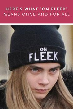 "Here's What ""On Fleek"" Means, Once and for All via @PureWow"