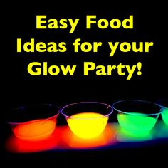 Food Ideas for your Glow in the Dark Party
