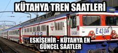 Kütahya Tren Seferleri ve Saatleri  #Kütahya #Tren #TCDD #YHT #Haber  http://www.kutahyasesi.com/kutahya-tren-seferleri/