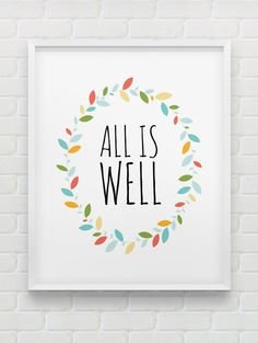 printable 'all is well' wall art // positive by spellandtell, £4.20