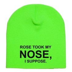 Rose Took My Nose I Suppose Embroidered Knit Beanie