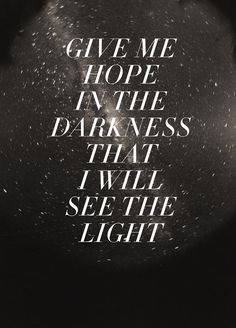 hope in the darkness  see the light    HIGHEST COMMON DENOMINATOR