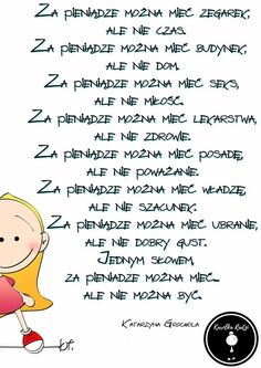 Za pieniądze Words Of Wisdom Quotes, Wise Words, Life Motto, Humor, Good Thoughts, Cool Words, Positive Quotes, Psychology, Positivity