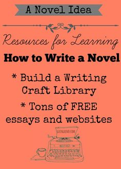 Here's a list of books, websites, essays, and other resources for the aspiring writer. If you want to learn how to write a novel--these are a good place to start. Especially if you plan to follow along with the A Novel Idea series on Going Reno.
