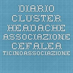 Diario Cluster Headache - Associazione Cefalea TicinoAssociazione Cefalea Ticino