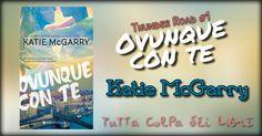 Recensione in Anteprima ''Ovunque con te'' - Thunder Road Serie #1 di Katie McGarry