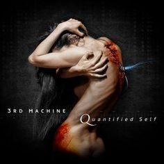 3rd Machine - Quantified Self