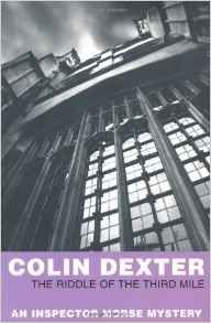 Colin Dexter - The Riddle of the Third Mile