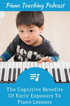 Exploring the Cognitive Benefits of Piano Instruction with Dr. Frances Rauscher   Teach Piano Today
