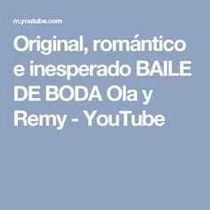 Original, romántico e inesperado BAILE DE BODA Ola y Remy - YouTube