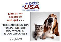 101 Marketing Tips for pet sitters & other pet businesses. https://www.facebook.com/petsitusa/app_10531514314