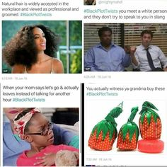 Black Twitters newest trend #blackplottwists | Follow @melaninprincess