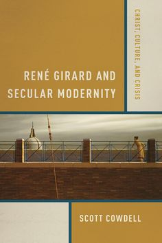 Scott Cowdell provides the first systematic interpretation of René Girard's controversial approach to secular modernity. Cowdell identifies the scope, development, and implications of Girard's thought, the centrality of Christ in Girard's thinking, and, in particular, Girard's distinctive take on the uniqueness and finality of Christ in terms of his impact on Western culture.