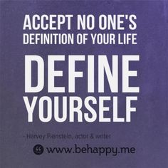 Totally define yourself..