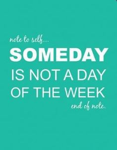 Do it today... #motivation #quote #backontrack