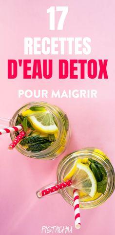 17 Detox Water Recipes for Weight Loss – Pistachiu - detox minceur Detox Cleanse Drink, Detox Juices, Juice Cleanse, Health Cleanse, Smoothie Detox, Liver Detox, Body Cleanse, Digestive Detox, Full Body Detox