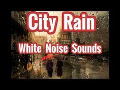 White Noise City Rain and Cars Driving Sound Effect - YouTube