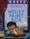 Four starred reviews for THE NOISY PAINT BOX!