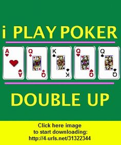 I Play Poker Double Up Edition, iphone, ipad, ipod touch, itouch, itunes, appstore, torrent, downloads, rapidshare, megaupload, fileserve