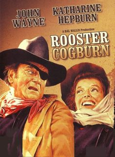 Love True Grit and this sequel, Rooster Cogburn with Katharine Hepburn. Two great actors!