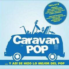 … Y ASI SE HIZO LO MEJOR DEL POP CARAVAN POP y participa en el super sorteo Caravan Pop. www.planeta28.com