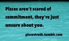 the truth about Pisces