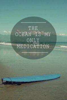 Ocean = medication