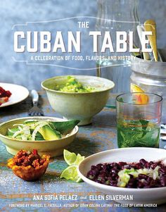 We are giving away a copy of The Cuban Table by Ana Sofia Pelaez and Ellen Silverman  #CookbookAffair #Giveaway #BookReview #CubanFood #Caribbean
