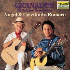 Granados: Twelve Spanish Dances: Angel Romero & Celedonio Romero