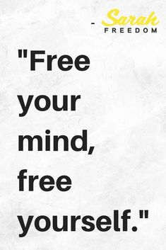 you think you can be successufl in self-development when you do not have free mind? Explore how to free your mind with Self Development Space by Sarah Freedom. Free Your Mind Quotes, Free Soul Quotes, Home Quotes And Sayings, Book Quotes, Quotes To Live By, Stress Free Quotes, Freedom Quotes Life, Good Life Quotes, Self Love Quotes
